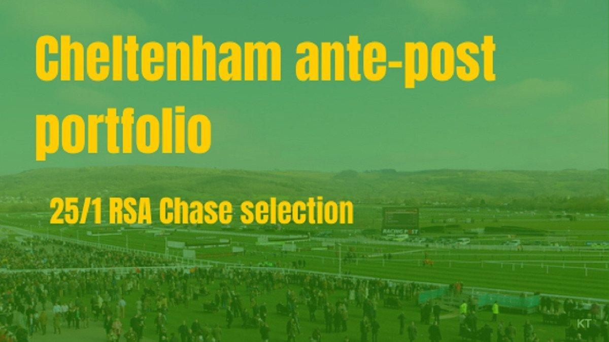 Cheltenham ante-post portfolio RSA Chase Master Tommy Tucker